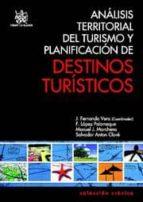 ANÁLISIS TERRITORIAL DEL TURISMO Y PLANIFICACIÓN DE DESTINOS TURÍSTICOS (EBOOK)