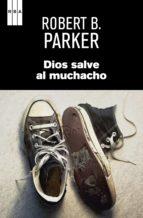DIOS SALVE AL MUCHACHO. (EBOOK)