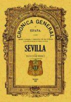 CRONICA DE LA PROVINCIA DE SEVILLA (FACSIMIL)