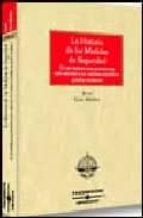 HISTORIA DE LAS MEDIDAS DE SEGURIDAD