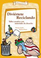 DIVIERTETE RECICLANDO (EBOOK)