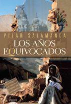 Los años equivocados (Algaida Literaria - Premio Ciudad De Salamanca)