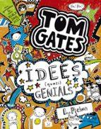 Tom Gates. Idees (Quasi) Genials (Català - Brúixola - Ficció)