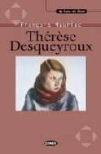 THERESE DESQUEYROUX (INCLUYE CASSETE CON FRAGMENTOS DE LA OBRA LE IDOS POR SOLANGE HABERT)