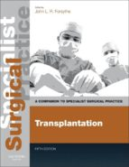 Transplantation: Companion to Specialist Surgical Practice