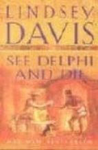See Delphi and Die