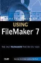USING FILEMAKER 7 (INCLUDES CD)