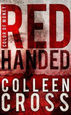Red Handed (Katerina Carter Color of Money Mystery #1) (English Edition)