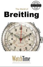 5 MILESTONE BREITLING WATCHES, FROM 1915 TO TODAY (EBOOK)