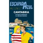 Escapada Azul. Cantabria