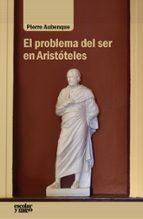 El problema del ser en Aristóteles (Análisis y crítica)