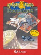 Misión secreta (Castellano - Bruño - Knister - Quique & Lucas, Locopilotos)