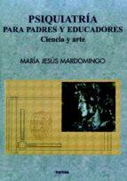 PSIQUIATRÍA PARA PADRES Y EDUCADORES (EBOOK)