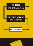 FLUJO DE FLUIDOS E INTERCAMBIO DE CALOR