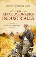 LOS REVOLUCIONARIOS INDUSTRIALES