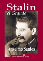 Stalin El Grande (Ensayo Historico (edhasa))