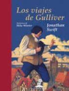 Los viajes de Gulliver. Ilustrado por Milo Winter (Libros del Tesoro)