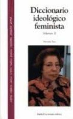 DICCIONARIO IDEOLOGICO FEMINISTA II