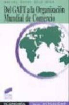 DEL GATT O LA ORGANIZACION MUNDIAL DEL COMERCIO
