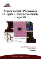 MUSICA, CIENCIA Y PENSAMIENTOS EN ESPAÑA E IBEROAMERICA DURANTE E L SIGLO X
