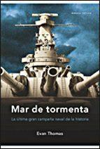 Mar de tormenta: La última gran campaña naval de la historia (Memoria Crítica)
