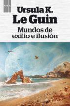 Mundos de exilio e ilusión (FANTASTICA)