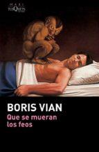 Que Se Mueran Los Feos (.)
