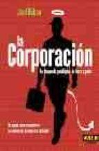 LA CORPORACION: LA BUSQUEDA PATOLOGICA DE LUCRO Y PODER