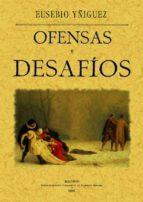 OFENSAS Y DESAFIOS (ED. FACSIMIL)