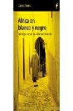 AFRICA EN BLANCO Y NEGRO
