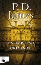 UN IMPULSO CRIMINAL (B DE BOLSILLO)