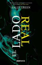 el lado real (versión española) (ebook)-sally green-7506144901683