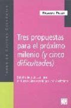 tres propuestas para el proximo milenio; mi buenos aires querida-ricardo piglia-leon rozitchner-9789505574988