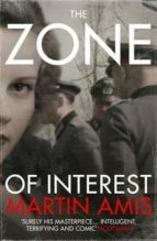 the zone of interest martin amis 9780099593683