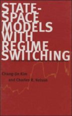 state space models with regime switching: classical and gibbs   sampling approaches with applications chang jin kim charles r. nelson 9780262112383