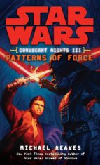 star wars cn iii: patterns of force michael reaves 9780345477583