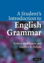 a student s introduction to english grammar-rodney huddleston-9780521612883