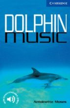 dolphin music: level 5 antoinette moses 9780521666183