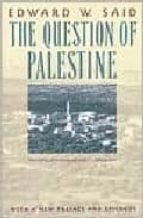 the question of palestine edward w. said 9780679739883