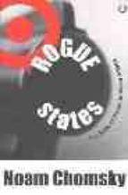 Rogue states: the rule of force in world affairs DJVU EPUB 978-0745317083 por Noam chomsky
