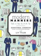 modern manners: tools to take you to the top-dorothea johnson-liv tyler-9780770434083