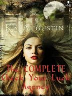 The Complete Check Your Luck Agency (English Edition)