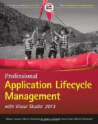 Professional Application Lifecycle Management With Visual Studio 2013 (Wrox Programmer To Programmer)