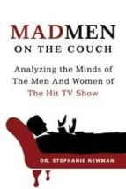 mad men on the couch-stephanie newman-9781250002983