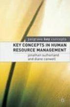 Key concepts in human resource management por Jonathan sutherlanddiane canwell 978-1403915283 PDF MOBI