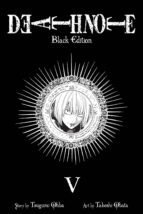 death note black edition, vol. 5-tsugumi ohba-takeshi obata-9781421539683