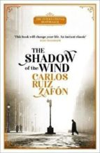 shadow of the wind (the cemetery of forgotten books 1) carlos ruiz zafon 9781474609883