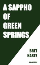 a sappho of green springs (ebook) bret harte 9781537820583