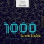 1000 Garment Graphics /Anglais: A Comprehensive Collection of Wearable Designs