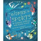 women in sports: 50 fearless athletes who played to win rachel ignotofsky 9781607749783
